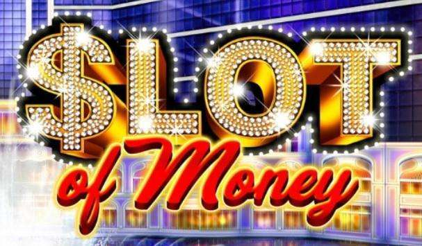 Slot Of Money Slot Machine