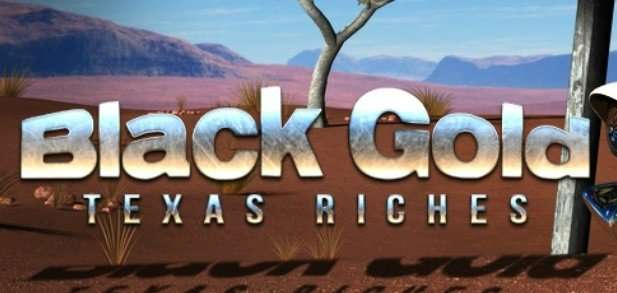 Black Gold Texas Riches Slot Machine